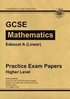 GCSE Maths Edexcel A (Linear) Practice Papers - Higher (A*-G Resits) (Paperback)