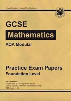 GCSE Maths AQA Modular Practice Papers - Foundation (Paperback)