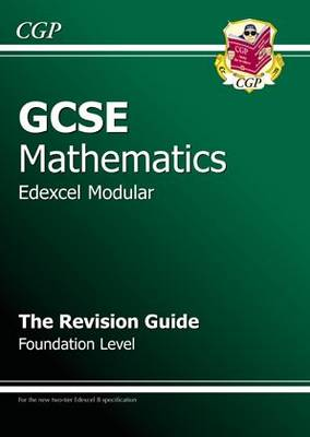 GCSE Maths Edexcel B (Modular) Revision Guide - Foundation (Paperback)