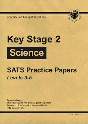KS2 Science SATs Practice Papers - Levels 3-5 - 2008 (Paperback)