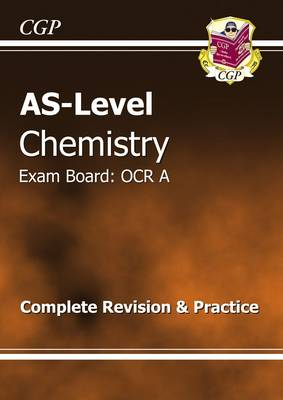 AS-Level Chemistry OCR A Complete Revision & Practice (Paperback)