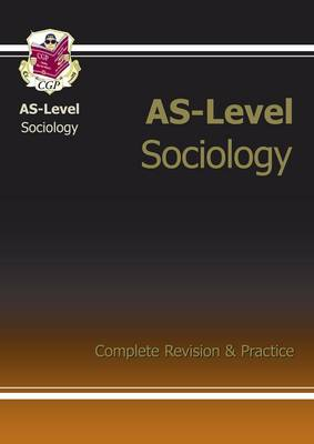 AS-Level Sociology Complete Revision & Practice (Paperback)