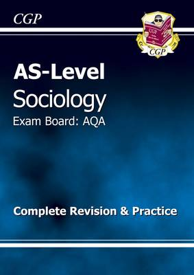 AS-Level Sociology AQA Complete Revision & Practice (Paperback)