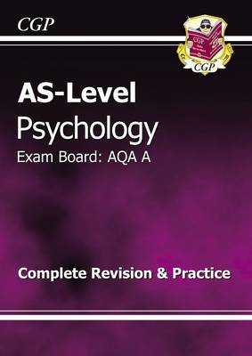 AS-Level Psychology AQA a Complete Revision & Practice (Paperback)