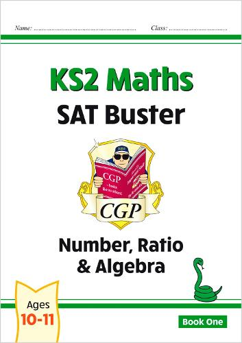 KS2 Maths SAT Buster: Number, Ratio & Algebra (for tests in 2018 and beyond) (Paperback)