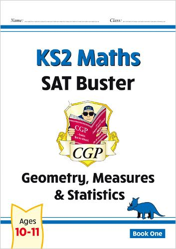 New KS2 Maths SAT Buster: Geometry, Measures & Statistics - Book 1 (for the 2020 tests) (Paperback)