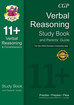 11+ Verbal Reasoning Study Book and Parents' Guide for the CEM Test (Paperback)