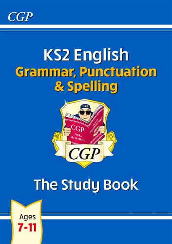 KS2 English: Grammar, Punctuation and Spelling Study Book (for tests in 2018 and beyond) (Paperback)