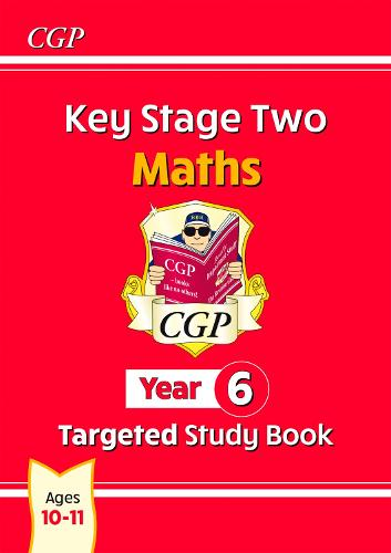 KS2 Maths Targeted Study Book - Year 6 (Paperback)