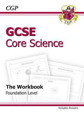 GCSE Core Science Workbook (Including Answers) - Foundation (A*-G Course) (Paperback)