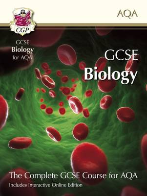 GCSE Biology for AQA: Student Book with Interactive Online Edition (A*-G Course) (Paperback)