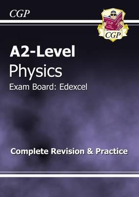 A2-Level Physics Edexcel Complete Revision & Practice (Paperback)