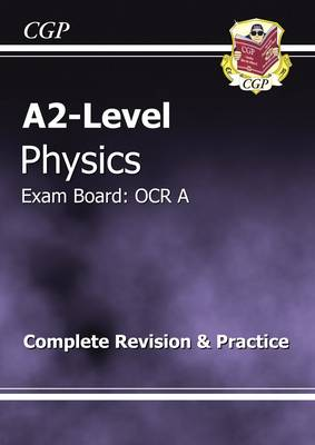 A2-Level Physics OCR A Complete Revision & Practice (Paperback)