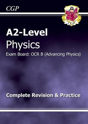 A2 Physics OCR B Complete Revision & Practice (Paperback)