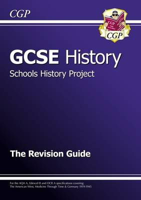 GCSE History Schools History Project the Revision Guide (A*-G Course) (Paperback)