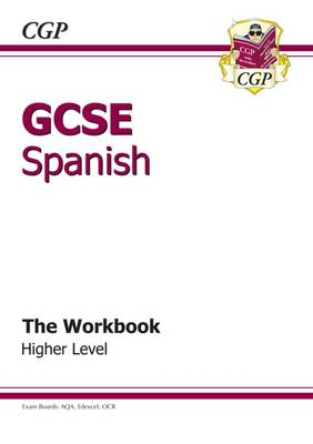 GCSE Spanish Workbook - Higher (A*-G Course) (Paperback)