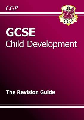GCSE Child Development Revision Guide (A*-G Course) (Paperback)