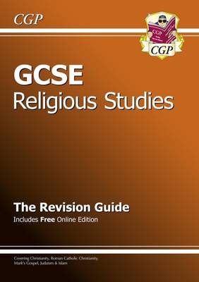 GCSE Religious Studies Revision Guide (with Online Edition) (A*-G Course) (Paperback)