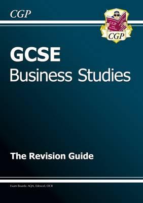 GCSE Business Studies Revision Guide (A*-G Course) (Paperback)