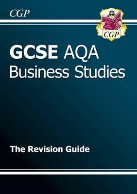 GCSE Business Studies AQA Revision Guide (A*-G Course) (Paperback)