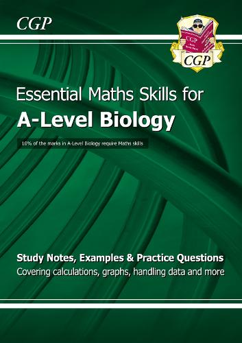 A-Level Biology: Essential Maths Skills (Paperback)