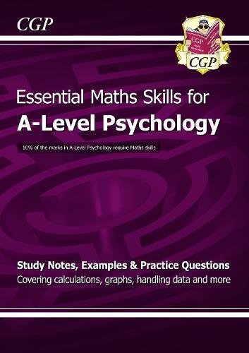 A-Level Psychology: Essential Maths Skills (Paperback)