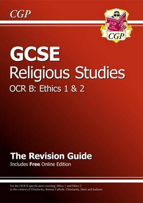 GCSE Religious Studies OCR B Ethics Revision Guide (with Online Edition) (A*-G Course) (Paperback)