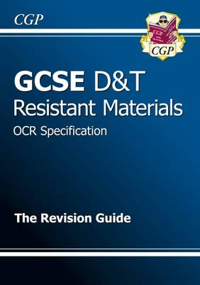 GCSE Design & Technology Resistant Materials OCR Revision Guide (A*-G Course) (Paperback)