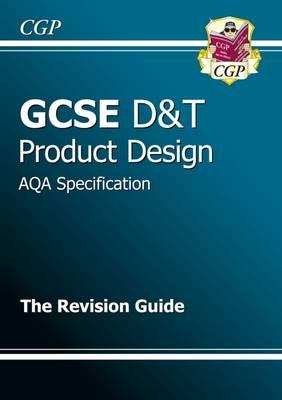 GCSE Design & Technology Product Design AQA Revision Guide (A*-G Course) (Paperback)
