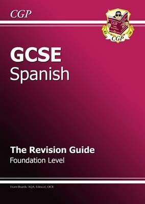 GCSE Spanish Revision Guide - Foundation (Paperback)