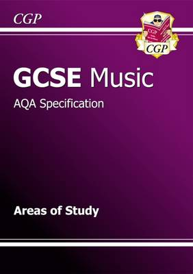 GCSE Music AQA Areas of Study Revision Guide (A*-G Course) (Paperback)