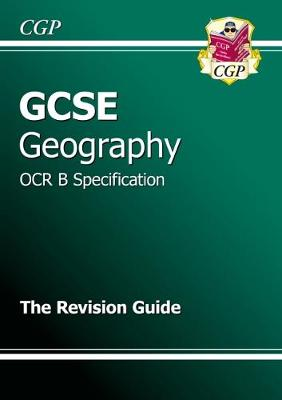 GCSE Geography OCR B Revision Guide (A*-G Course) (Paperback)
