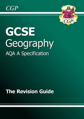 GCSE Geography AQA A Revision Guide (A*-G Course) (Paperback)
