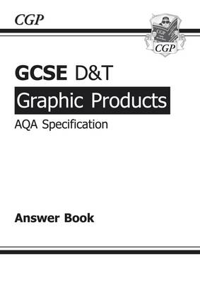 GCSE D&T Graphic Products AQA Exam Practice Answers (for Workbook) (A*-G Course) (Paperback)