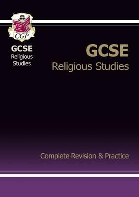 GCSE Religious Studies Complete Revision & Practice (A*-G Course) (Paperback)