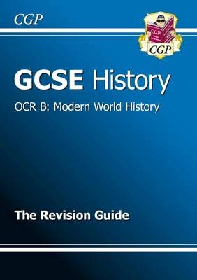 GCSE History OCR B: Modern World History Revision Guide (A*-G Course) (Paperback)