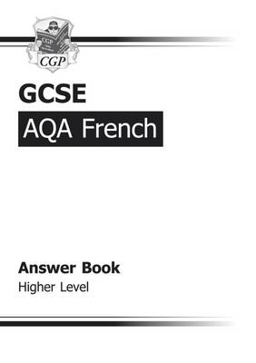 GCSE French AQA Answers (for Workbook) - Higher (A*-G Course) (Paperback)