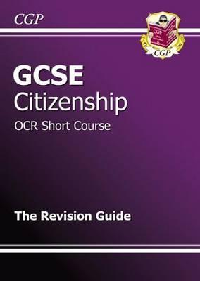 GCSE Citizenship Studies - Short Course (OCR) (A*-G Course) (Paperback)
