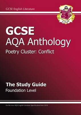 GCSE Anthology AQA Poetry Study Guide (Conflict) Foundation (A*-G Course) (Paperback)