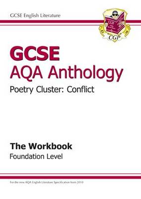 GCSE Anthology AQA Poetry Workbook (Conflict) Foundation (A*-G Course) (Paperback)