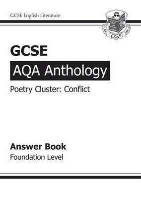 GCSE Anthology AQA Poetry Answers for Workbook (Conflict) Foundation (A*-G Course) (Paperback)