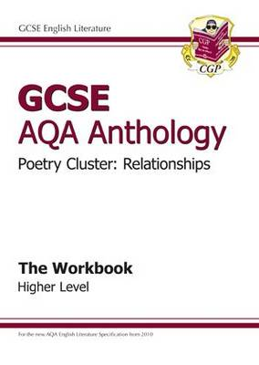 GCSE AQA Anthology Poetry Workbook (Relationships) Higher (A*-G Course) (Paperback)