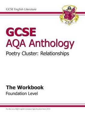 GCSE AQA Anthology Poetry Workbook (Relationships) Foundation (A*-G Course) (Paperback)