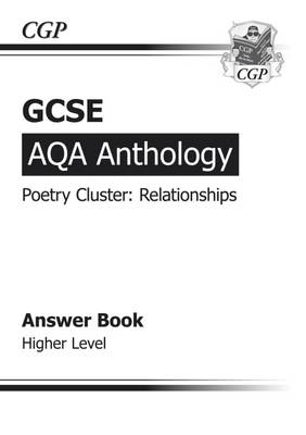 GCSE AQA Anthology Poetry Answers for Workbook (Relationships) Higher (A*-G Course) (Paperback)