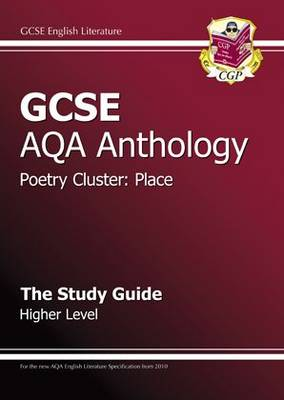 GCSE AQA Anthology Poetry Study Guide (Place) Higher (A*-G Course) (Paperback)