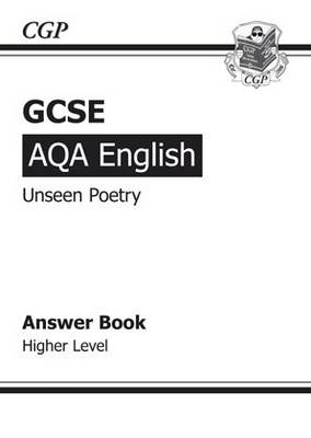 GCSE English AQA Unseen Poetry Answers for Study & Exam Practice Book - Higher (for 2014 Exams Only) (Paperback)
