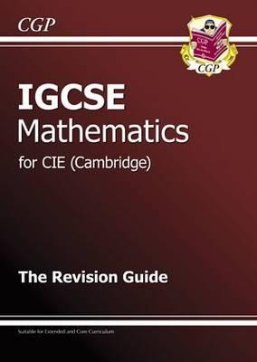 IGCSE Maths CIE (Cambridge) Revision Guide (Paperback)