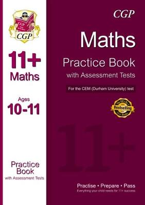 11+ Maths Practice Book with Assessment Tests (Age 10-11) for the CEM Test (Paperback)
