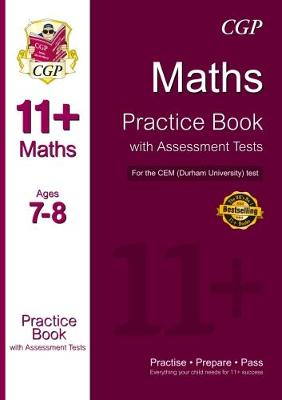 11+ Maths Practice Book with Assessment Tests (Age 7-8) for the CEM Test (Paperback)