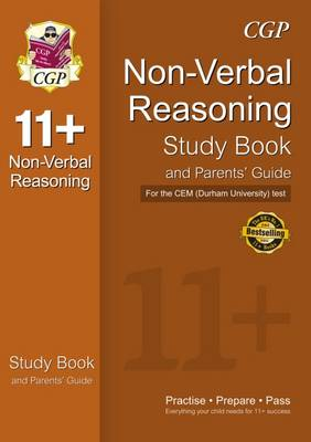 11+ Non-verbal Reasoning Study Book and Parents' Guide for the CEM Test (Paperback)